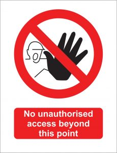 No unauthorised access beyond this point sign